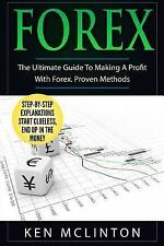 Investing, Options Trading, Forex: Forex : The Ultimate Guide to Making a...