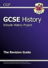 GCSE History Schools History Project the Revision Guide by CGP Books...