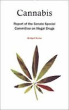 Cannabis: Report of the Senate Special Committee on Illegal Drugs