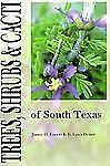Trees, Shrubs, & Cacti of South Texas-ExLibrary