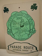 NEW ORLEANS ST PATRICKS DAY PARADE ROUTE SIGN METAL NO PARKING MARDI GRAS CITY
