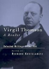 Virgil Thomson: A Reader: Selected Writings, 1924-1984-ExLibrary