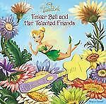 Disney: Tinker Bell and Her Talented Friends (Magic Wand Book)