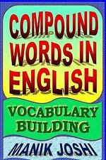 English Word Power: Compound Words in English: Vocabulary Building by Manik...