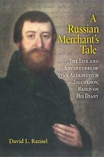 A Russian Merchant's Tale: The Life and Adventures of Ivan Alekseevich-ExLibrary