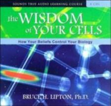 NEW - The Wisdom of Your Cells: How Your Beliefs Control Your Biology