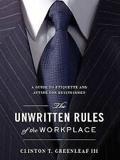 The Unwritten Rules of the Workplace: A Guide to Etiquette and Attire for Busine