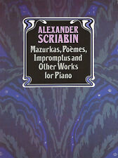 Alexander Scriabin Mazurkas Poemes Impromptus Learn Play Piano Music Book