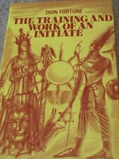 The Training and Work of an Initiate - Dion Fortune Hardback/Dust Jacket - 1972