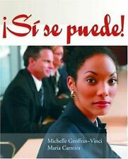 Si se puede!: Un curso transicional para hispanohablantes (World Languages)