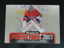 2016-17 16/17 Parkhurst Protectors of the Net #DN1 Carey Price Montreal