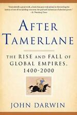 After Tamerlane: The Rise and Fall of Global Empires, 1400-2000-ExLibrary