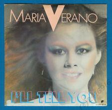 MARIA VERANO - I'LL TELL YOU / BEST OF MY LOVE aus Sammlung kein Konvolut