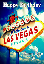 WELCOME TO LAS VEGAS Personalised Birthday Card 1 ANY NAME / AGE / RELATION ETC.