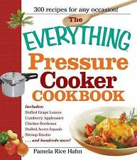 The Everything Pressure Cooker Cookbook by Rice Hahn, Pamela
