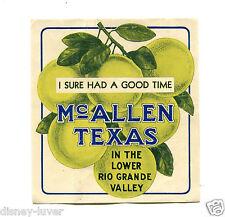 Vintage Travel Label McALLEN TEXAS Lower Rio Grande Valley grapefruit Good Time