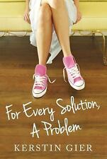 For Every Solution, a Problem by Kerstin Gier (2013, Paperback)