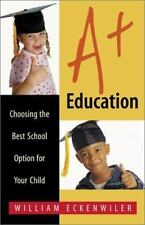 A+ Education: Choosing the Best School Option for Your Child