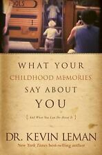 WHAT YOUR CHILDHOOD MEMORIES SAY ABOUT YOU (AND WH - KEVIN LEMAN (PAPERBACK) NEW