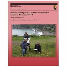 Invasive Plant Species Early Detection in the San Francisco Bay Area Network...