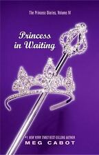 Princess in Waiting (The Princess Diaries, Vol. 4) Cabot, Meg Hardcover