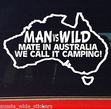 Funny Aussie BNS Oz Camping Stickers MAN VS WILD For 4x4 4WD offroad wagon ute