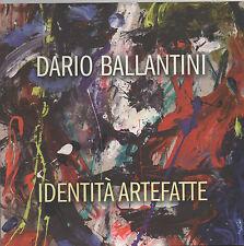 DARIO BALLANTINI mostra 2013 Lucca CATALOGO LIBRO ARTE ART BOOK grecoarte