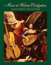 Music in Western Civilization (Available Titles Cengagenow) by Wright, Craig, S