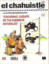 EL CHAHUISTLE MEXICAN MAGAZINE NO. 55 CACHORRO CUIDATE DE TUS ENEMIGOS NATURALES