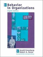 Behavior in Organizations : Understanding and Managing the Human Side of Work...