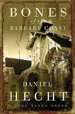 Bones of the Barbary Coast: A Cree Black Novel (Cree Black Thrillers), , Hecht,