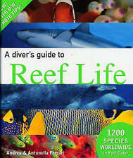A Diver's Guide to Reef Life by Andrea Ferrari.