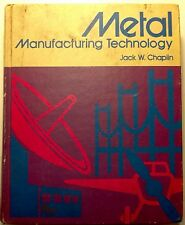 Chaplin, Jack - Metal Manufacturing Technology - 1976 - 1st/HC/Good+ - !