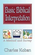 Basic Biblical Intrepretation by Charles Koban - 2001, P/B, Bible, Church Study