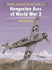 Hungarian Aces of World War 2 (Osprey) (Hungarian Air Force in WWII)