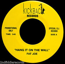FAT JOE-Hang It On The Wall & Jelly Jelly-Near Mint Blues DJ 45-KICKBACK Label