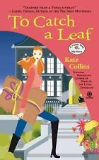 To Catch a Leaf: A Flower Shop Mystery, Collins, Kate, Good Book