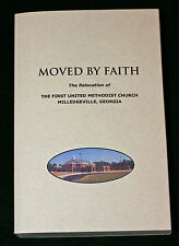 Moved by Faith_Relocation of First United Methodist Church in Milledgeville, GA