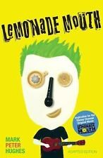 Lemonade Mouth: Adapted Movie Tie-In Edition by Hughes, Mark Peter, Good Book