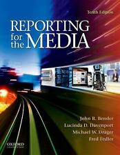 Reporting for the Media by Fred Fedler, Michael Drager, John R. Bender and...