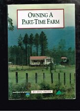 Owning a Part-Time Farm by Eric Smith