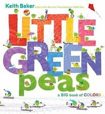 LITTLE GREEN PEAS - A BIG BOOK OF COLORS (Brand New Ppback Version) Keith Baker