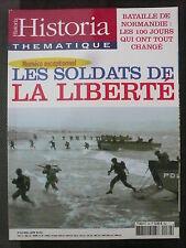 HISTORICA THEMATIQUE n° 89 LES SOLDATS DE LA LIBERTE. BATAILLE DE NORMANDIE