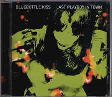 Bluebottle Kiss - Last Playboy In Town - CD (NZ016 nonzero)