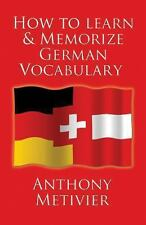 How to Learn and Memorize German Vocabulary: ... Using a Memory Palace Specifica