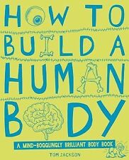 How to Build a Human Body, Jackson, Tom, New Book