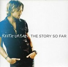 Keith Urban The Story So Far