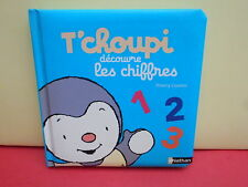 T'CHOUPI DÉCOUVRE LES CHIFFRES - Thierry Courtin - livre NEUF - éditions Nathan