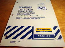 New Holland T4020 T4030 T4040 T4050 Drive Transmission PTO Service Repair Manual