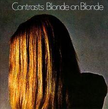 Blonde On Blonde - Contrasts (2010 UK Sealed CD w/Bonus)